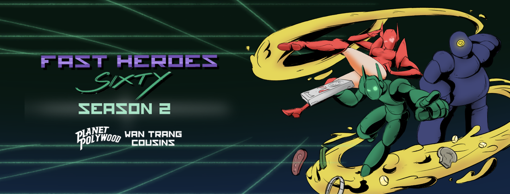 Fast Heroes Sixty – Season 2